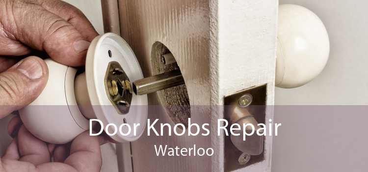 Door Knobs Repair Waterloo