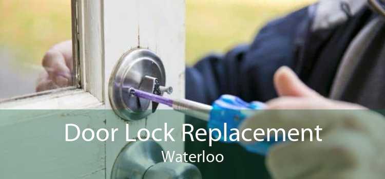 Door Lock Replacement Waterloo