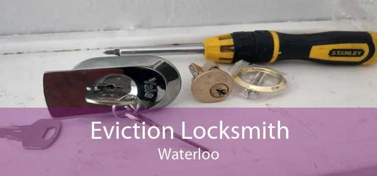 Eviction Locksmith Waterloo