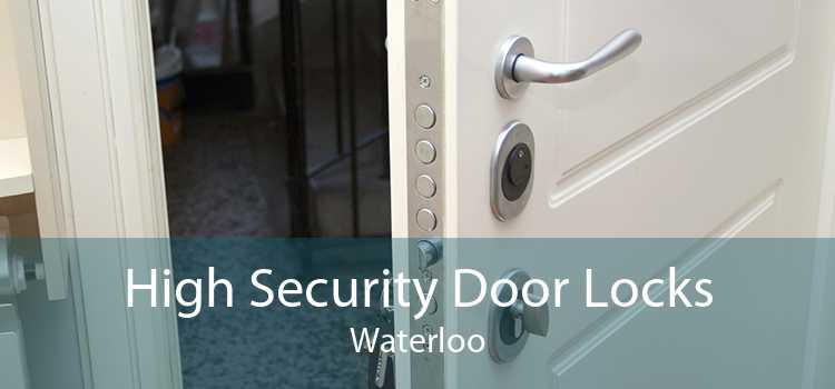 High Security Door Locks Waterloo