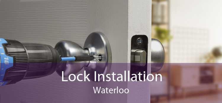 Lock Installation Waterloo